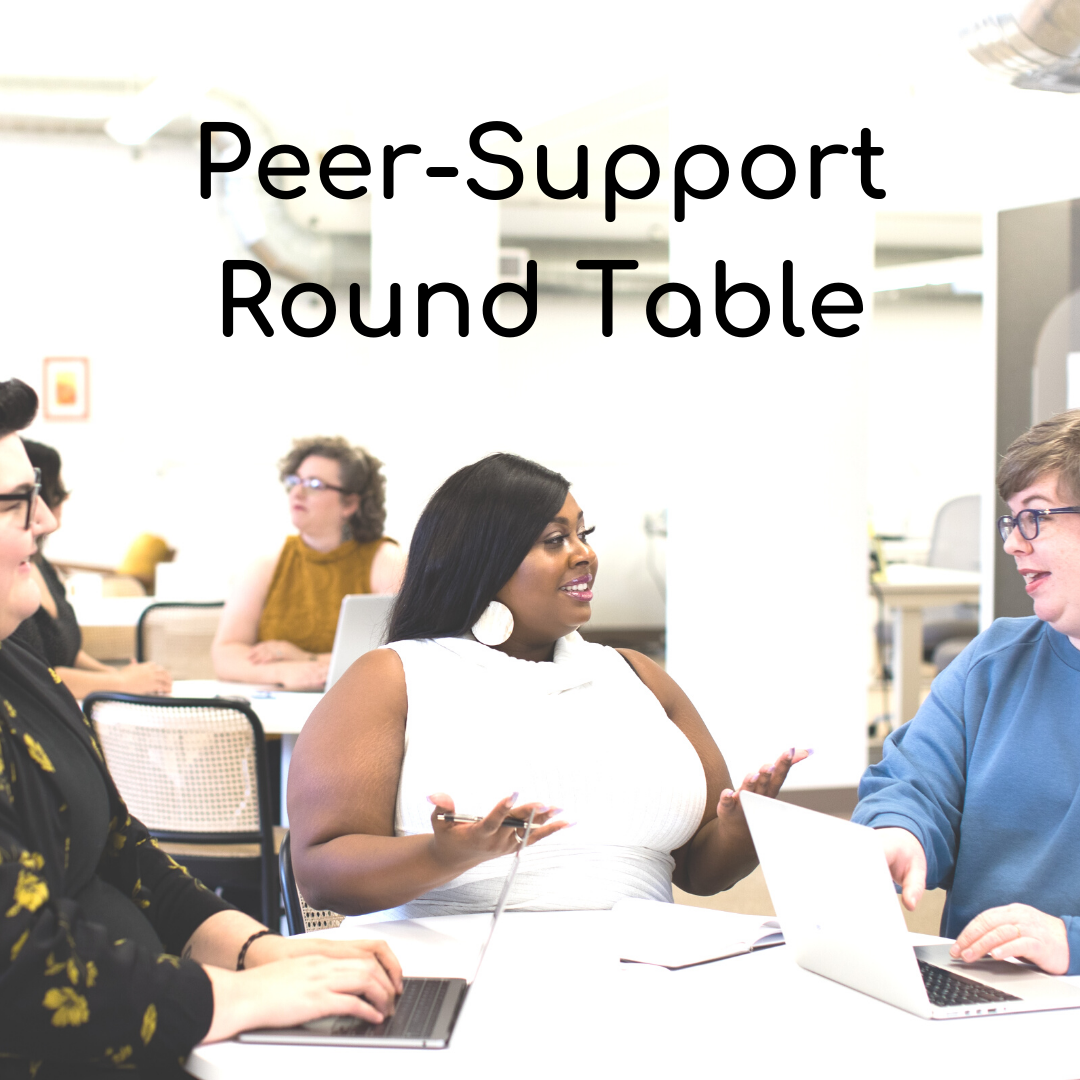 Peer Support Round Table