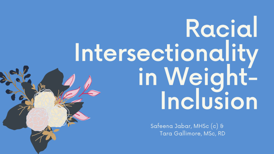 Racial Intersectionality in Weight Inclusion