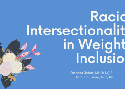 Webinar: Racial Intersectionality in Weight Inclusion (Part 1)