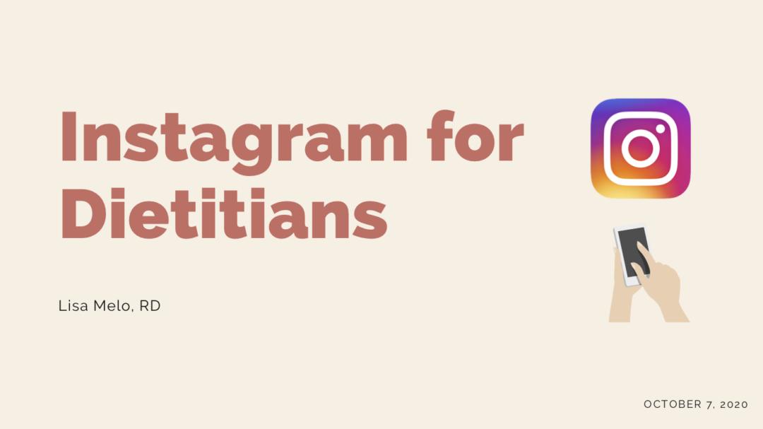 Instagram for Dietitians
