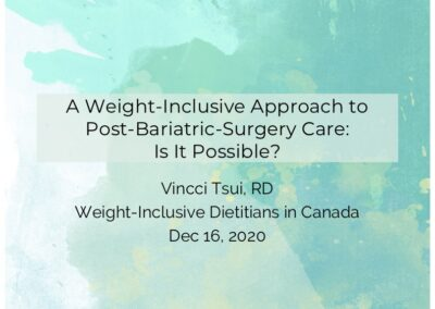 Webinar: A Weight-Inclusive Approach to Post-Bariatric-Surgery Care—Is It Possible?