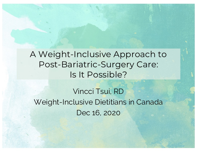 A Weight-Inclusive Approach to Post-Bariatric-Surgery Care: Is It Possible?