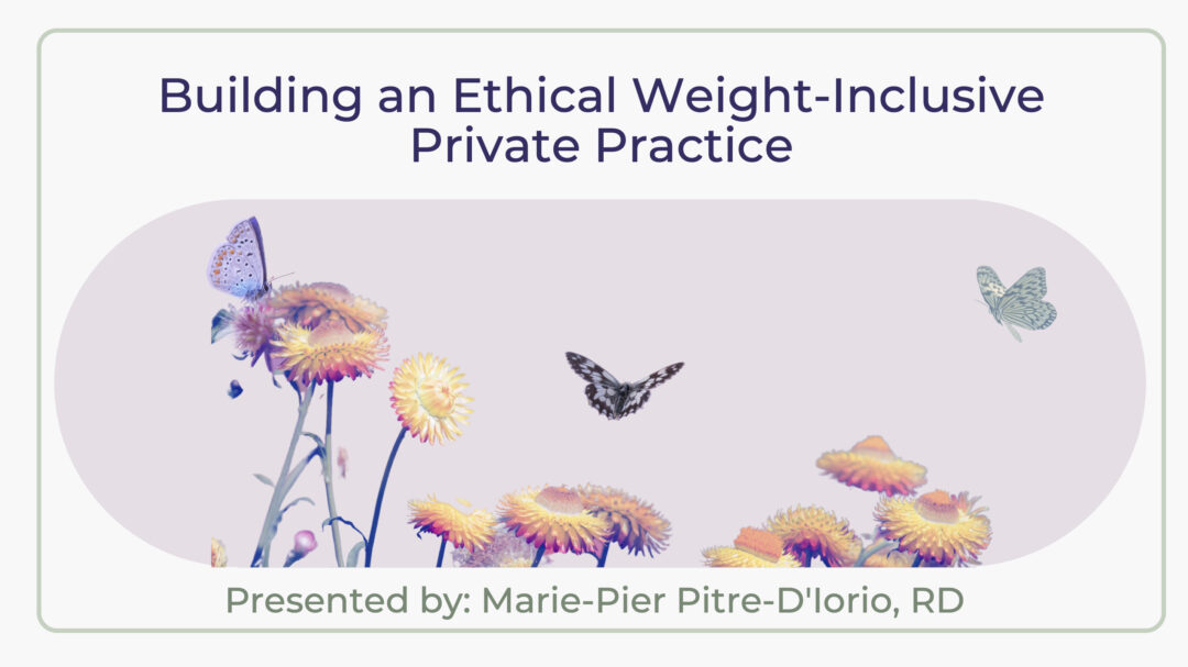 Building an Ethical Weight-Inclusive Private Practice